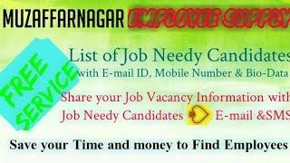 MUZAFFARNAGAR       EMPLOYEE SUPPLY   ! Post your Job Vacancy ! Recruitment Advertisement ! Job Info