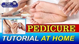 Pedicure Tutorial at Home | Pedicure Treatment Tutorial Video | Top Telugu TV