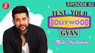 Time To Check Out Aftab Shivdasani's Filmy Knowledge | Test Your Bollywood Gyan