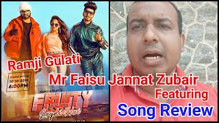 Fruity Lagdi Hai Song Review Featuring Jannat Zubair, Mr Faizu and Ramji Gulati