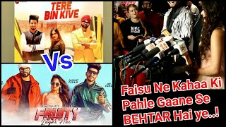 Tere Bin Kive Vs Fruity Lagdi Hai Song Comparison By Mr Faisu Himself