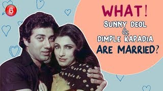 Say WHAT! Sunny Deol & Dimple Kapadia Are Married?