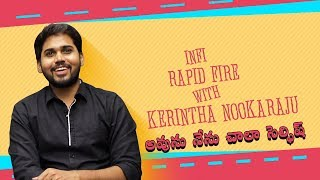 Rapid Fire with Kerintha NookaRaju About Operation GoldFish
