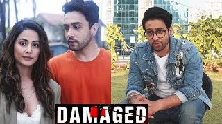 Adhyayan Suman Interview - Damaged 2 Web Series With Hina Khan
