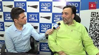AK APP को लेकर दिल्ली के कैबिनेट मंत्री गोपाल राय से खास बातचीत