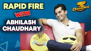 RAPID FIRE With Abhilash Chaudhary | Dabangg 3 Actor | Favorite Actor, Best Film, Salman Khan & More