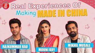 Rajkummar Rao & Mouni Roy's HONEST Experience Of Shooting Mikhil Musale's Made In China