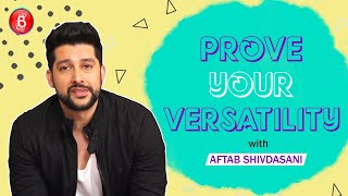 Aftab Shivdasani's QUIRKY Way Of Saying Iconic Dialogues Will Make You ROFL | Prove Your Versatility