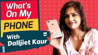 Whats On Phone With Dalljiet Kaur | Embarrassing Selfie, Last Message And More...| Bigg Boss 13 Fame