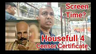 Housefull 4 Movie Censor Certificate And Screen Time and Screen Count Details
