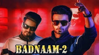 Badnaam 2 | New Song | Mankirt Aulakh | Singga | First Look