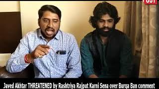 Karni Sena threatened Akhtar to take back his statement