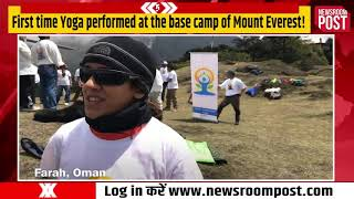 It will be First time that, Yoga performed at the base camp of Mount Everest!