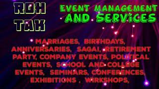ROHTAK    Event Management   Catering Services   Stage Decoration Ideas   Wedding arrangements  