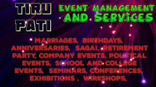 TIRUPATI   Event Management   Catering Services   Stage Decoration Ideas   Wedding arrangements  