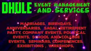 DHULE     Event Management   Catering Services   Stage Decoration Ideas   Wedding arrangements  