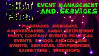 BHATPARA   Event Management   Catering Services   Stage Decoration Ideas   Wedding arrangements  