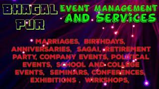 BHAGALPUR  Event Management   Catering Services   Stage Decoration Ideas   Wedding arrangements  
