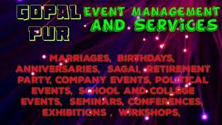 GOPALPUR     Event Management   Catering Services   Stage Decoration Ideas   Wedding arrangements  
