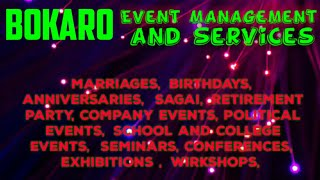 BOKARO  Event Management | Catering Services | Stage Decoration Ideas | Wedding arrangements |