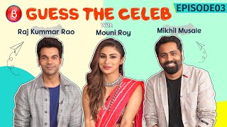 Mouni Roy & Rajkummar Rao's Awkward Yet Funny Acting Is Hilarious | Guess The Celeb | Made In China