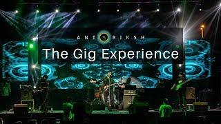 Antariksh - The Gig Experience | Showreel 2019