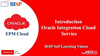 Oracle Integrated Cloud Service| Introduction session| Oracle ICS | BISP Trainings