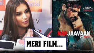 Tara Sutaria Talks On Film Marjaavaan | Siddharth Malhotra | Riteish Deshmukh