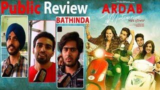 Ardab Mutiyaran | Public Review | Bathinda | Sonam Bajwa | Ninja | Ajay Sarkaria | Mehreen Pirzada