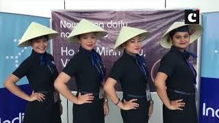 IndiGo inaugurates flights from Kolkata to Vietnam's Ho Chi Minh City