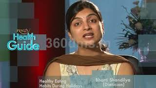 Healthy Diet and Eating Habits During Holidays | Watch Video