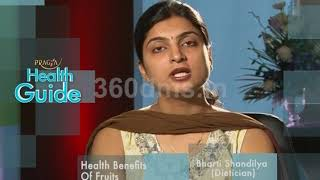 Watch Benefits or Advantages of Eating Healthy Fruits