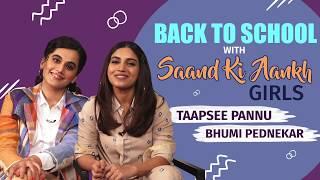 Taapsee Pannu & Bhumi Pednekar's AWKWARD & SHOCKING Revelations   Back To School   Saand Ki Aankh