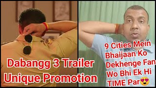 Dabangg 3 Trailer Unique Promotional Strategy, Fans Can Watch Salman From 9 Indian Cities Same Time