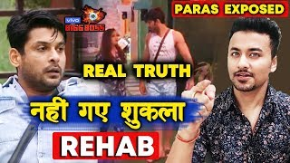 Siddharth Shukla Never Went To Rehab, Says His Close Friend | TRUTH OUT Paras Exposed | Bigg Boss 13