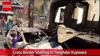 Cross Border Shelling In Tanghdar Kupwara
