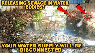 Releasing Sewage In Water Bodies? Your Water Supply Will Be Disconnected!