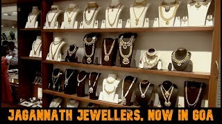 Jagannath Jewellers, Now In Goa!
