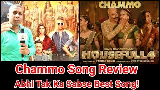 Chammo Song Review From Housefull 4