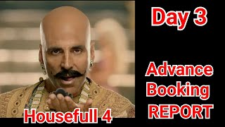 Housefull 4 Advance Booking Report Day 3