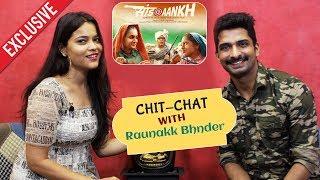 Raunakk Bhnder Exclusive Interview | Saand Ki Aankh | Taapsee Pannu, Bhumi Pednekar