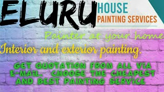 ELURU     HOUSE PAINTING SERVICES ~ Painter at your home ~near me ~ Tips ~INTERIOR & EXTERIOR 1280x7