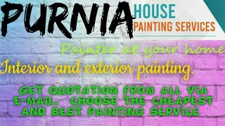 PURNIA    HOUSE PAINTING SERVICES ~ Painter at your home ~near me ~ Tips ~INTERIOR & EXTERIOR 1280x7