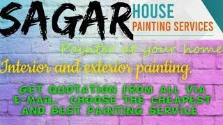 SAGAR    HOUSE PAINTING SERVICES ~ Painter at your home ~near me ~ Tips ~INTERIOR & EXTERIOR 1280x72
