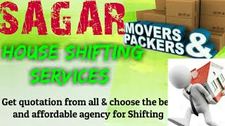 SAGAR   Packers & Movers ~House Shifting Services ~ Safe and Secure Service  ~near me 1280x720 3 78M