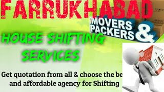 FARRUKHABAD     Packers & Movers ~House Shifting Services ~ Safe and Secure Service  ~near me 1280x7
