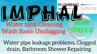 IMPHAL     Plumbing Services ~Plumber at your home~   Bathroom Shower Repairing ~near me ~in Buildin