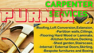 PURNIA    Carpenter Services  ~ Carpenter at your home ~ Furniture Work  ~near me ~work ~Carpentery