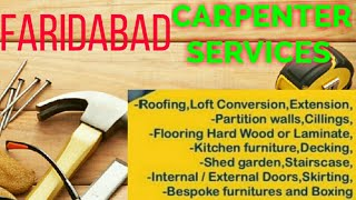 FARIDABAD   Carpenter Services  ~ Carpenter at your home ~ Furniture Work  ~near me ~work ~Carpenter