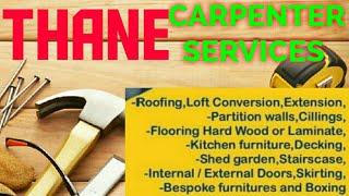 THANE    Carpenter Services ~ Carpenter at your home ~ Furniture Work ~near me ~work ~Carpentery 1